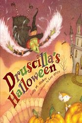 Druscilla's Halloween by Sally M. Walker