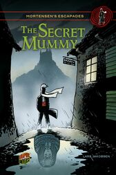 The Secret Mummy by Lars Jakobsen