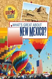 What's Great about New Mexico? by Jenny Fretland VanVoorst