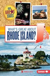 What's Great about Rhode Island? by Rebecca Felix