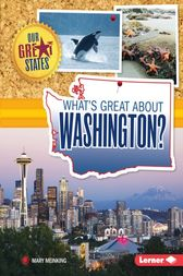 What's Great about Washington? by Mary Meinking