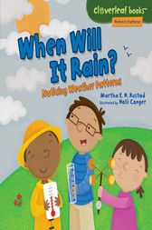 When Will It Rain? by Martha E. H. Rustad