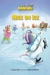 Mice on Ice by Eleanor May