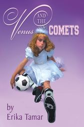 Venus and the Comets by Erika Tamar