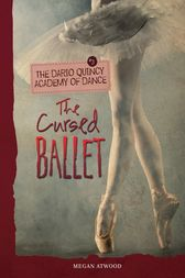The Cursed Ballet by Megan Atwood