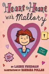 Heart to Heart with Mallory by Laurie Friedman
