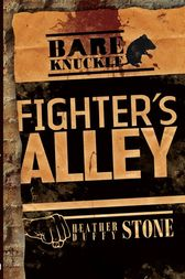 Fighter's Alley by Heather Duffy Stone