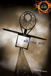 All You Are by Elizabeth Karre