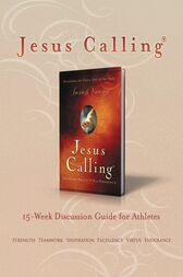 Jesus Calling Book Club Discussion Guide for Athletes by Sarah Young