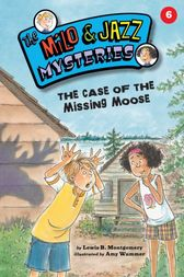 The Case of the Missing Moose (Book 6) by Lewis B. Montgomery