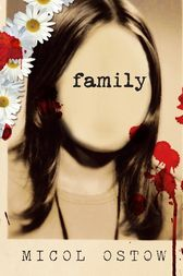 Family by Micol Ostow