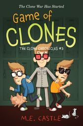 Game of Clones by M. E. Castle