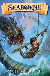 The Lost Prince by Matt Myklusch