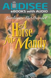 A Horse for Mandy by Lurlene N. McDaniel