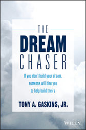 The Dream Chaser by Tony A. Gaskins