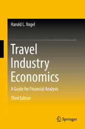 Travel Industry Economics by Harold L. Vogel