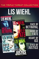The Triple Threat Collection by Lis Wiehl