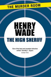 The High Sheriff by Henry Wade