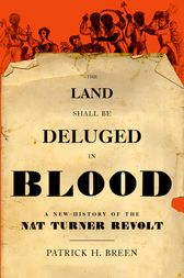 The Land Shall Be Deluged in Blood by Patrick H. Breen