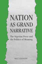 Nation as Grand Narrative by Wale Adebanwi