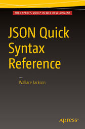 JSON Quick Syntax Reference by Wallace Jackson