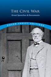 The Civil War: Great Speeches and Documents by Bob Blaisdell