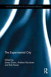 The Experimental City by James Evans