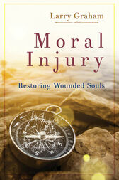 Moral Injury by Larry Graham
