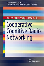 Cooperative Cognitive Radio Networking by Bin Cao