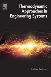 Thermodynamic Approaches in Engineering Systems by Stanislaw Sieniutycz