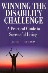 Winning the Disability Challenge by John F. Tholen