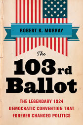 The 103rd Ballot by Robert Keith Murray