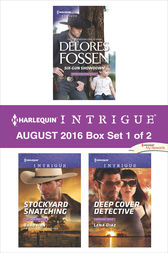 Harlequin Intrigue August 2016 - Box Set 1 of 2 by Delores Fossen