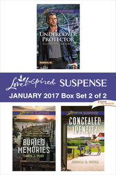 Harlequin Love Inspired Suspense January 2017 - Box Set 2 of 2 by Elizabeth Goddard