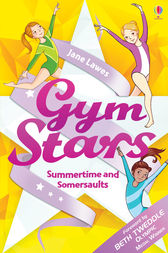 Gym Stars: Summertime and Somersaults by Jane Lawes