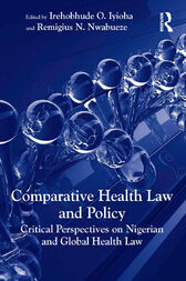 Comparative Health Law and Policy by Irehobhude O. Iyioha