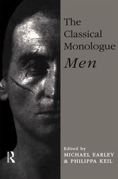 The Classical Monologue (M) by Michael Earley