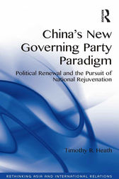 China's New Governing Party Paradigm by Timothy R. Heath