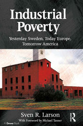Industrial Poverty by Sven R. Larson
