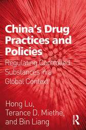 China's Drug Practices and Policies by Hong Lu