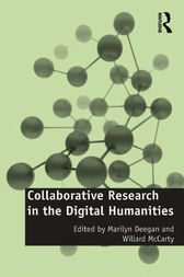 Collaborative Research in the Digital Humanities by Willard Mccarty