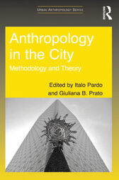 Anthropology in the City by Italo Pardo