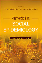 Methods in Social Epidemiology by J. Michael Oakes