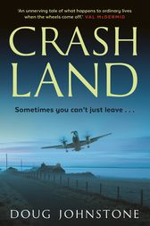 Crash Land by Doug Johnstone