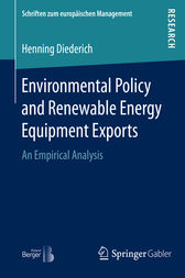 Environmental Policy and Renewable Energy Equipment Exports by Henning Diederich
