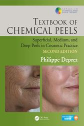 Textbook of Chemical Peels by Philippe Deprez