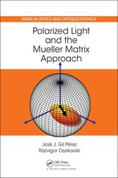 Polarized Light and the Mueller Matrix Approach by Jose Jorge Gil Perez