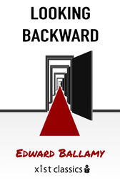 Looking Backward by Edward Ballamy