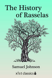 The History of Rasselas Prince of Abissinia by Samuel Johnson