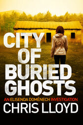 City of Buried Ghosts by Chris Lloyd
